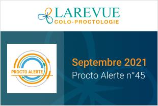 Procto alerte n°45 – Septembre 2021